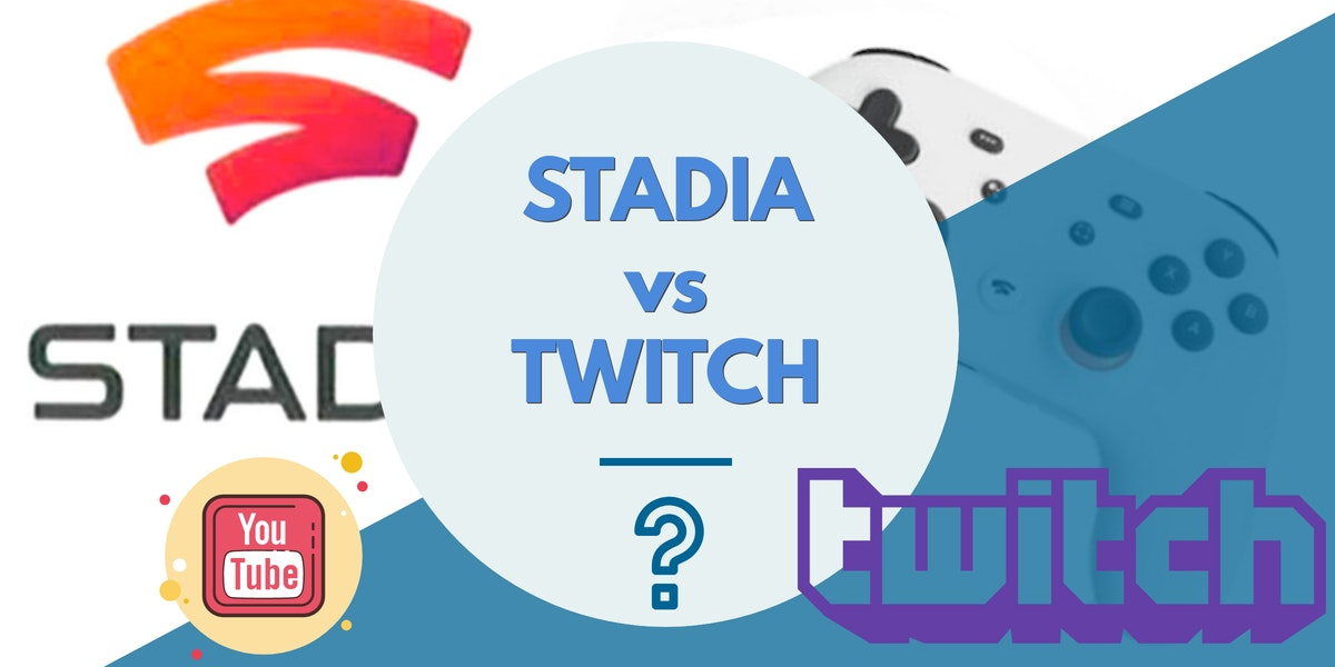 STADIA: la risposta di YouTube a Twitch?